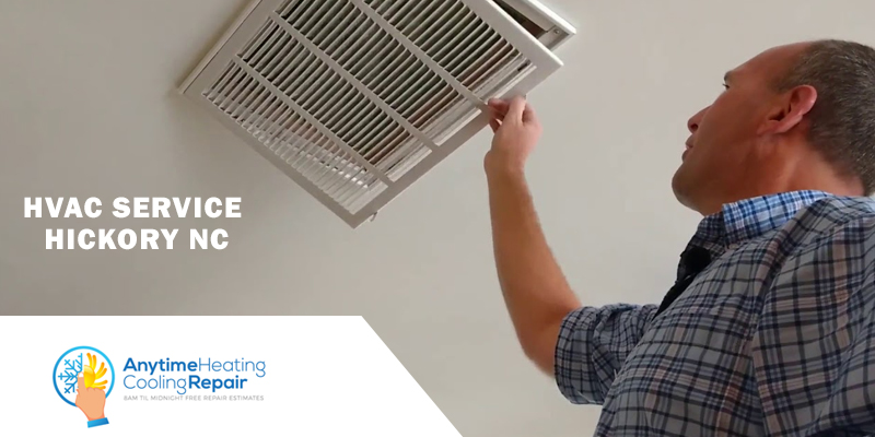 When Should You Opt for an HVAC Service, Hickory, NC?